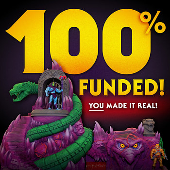 Masters of the Universe Fans: We Did it! Snake Mountain is Happening!
