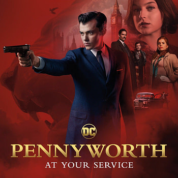 """Pennyworth"" Drops New Trailer and Snazzy Poster"