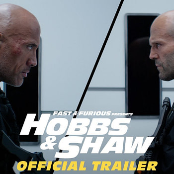 """""""Why Didn't They Cut Her Hand Off?"""" and Other Reactions to """"Fast And Furious: Hobbs & Shaw"""", a Superhero Film In Disguise"""