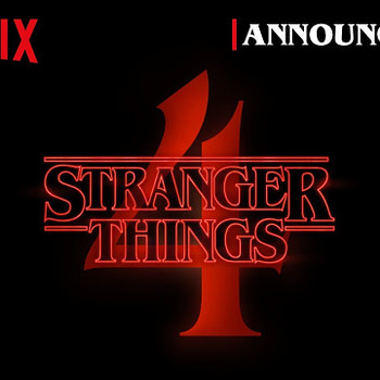 Stranger Things 4 | Official Announcement