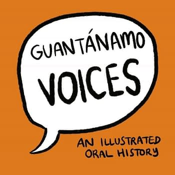 Sarah Mirk's Guantanamo Voices Comic Book Evades Reporting Restrictions