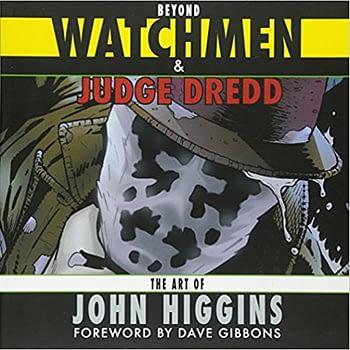 Beyond Watchmen and Judge Dredd: Cover, John Higgins