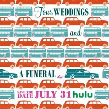 'Four Weddings and a Funeral' Series Set for Hulu in July
