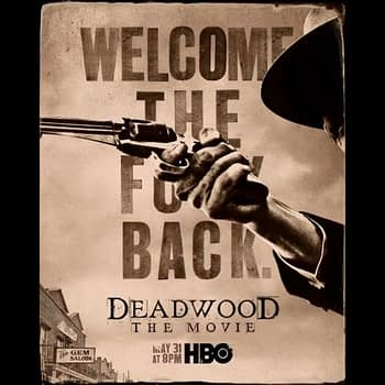 "HBO Says ""Welcome the F**K Back"" to 'Deadwood'"