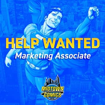 Want to Break Into Comics? Midtown Want a Full-Time Marketing Associate
