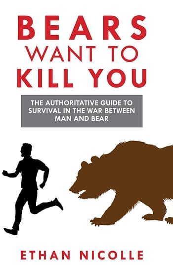 "Axe Cop Creator Self-Publishes ""Bears Want to Kill You,"" Learns that Amazon also wants to Kill Self-Publishers"