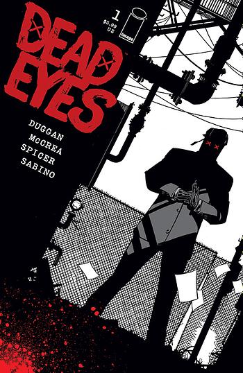 Gerry Duggan and John McCrea Rename Dead Rabbit as Dead Eyes, From Image Comics in October