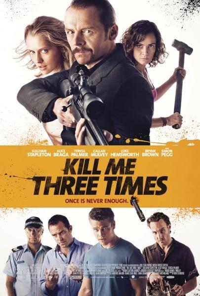kill-me-three-times-poster-405x600