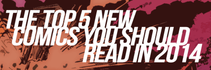 top-5-comics-2014-420x140