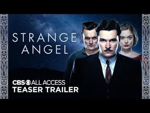 CBS All Access Releases Teaser Trailer for Season 2 of 'Strange Angel'