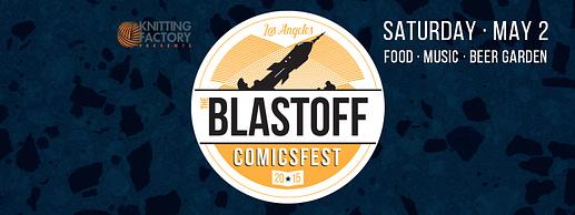 Blastoff ComicsFest Banner