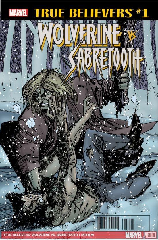 True Believers: Wolverine vs. Sabretooth #1