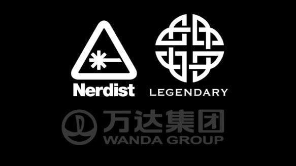 Nerdist Industries - Legendary - Wanda Group
