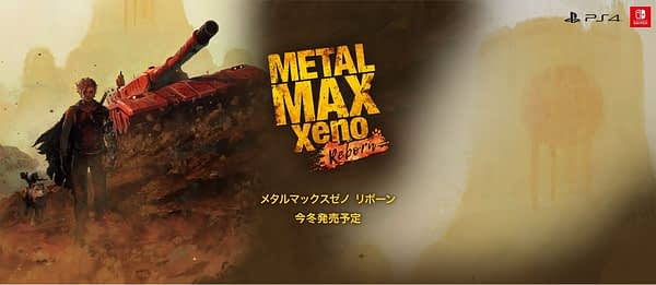 """Metal Max Xeno Reborn"" Gets A ""New Generation"" Trailer"