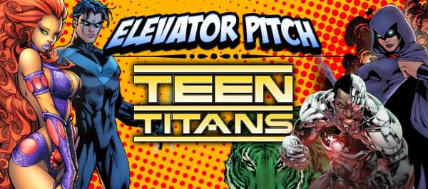 Header-Elevator-Pitch-TeenTitans