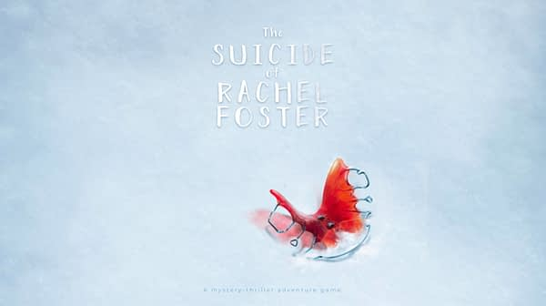 """We Explored A Bit In """"The Suicide Of Rachel Foster"""" At PAX West 2019"""