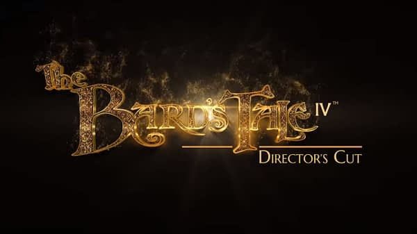 "We Have A Launch Date For ""The Bard's Tale IV: Director's Cut"""