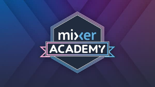 Microsoft Officially Launches The Mixer Academy