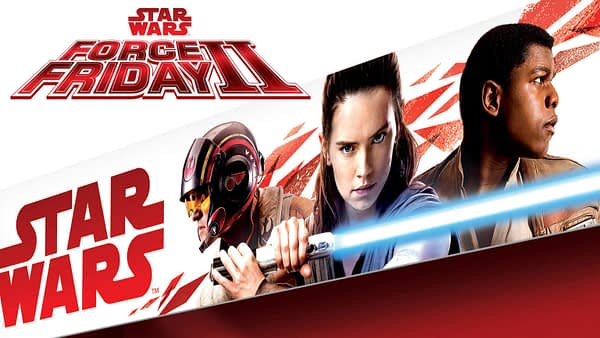 Star Wars: The Last Jedi -- Force Friday