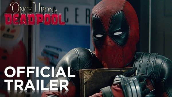 Once Upon A Deadpool   Official Trailer