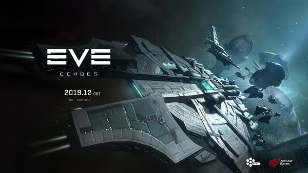 """CCP & NetEase Announce """"EVE Echoes"""" To Have An Open Beta"""