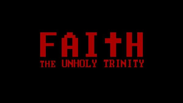 "New Blood Interactive Announces ""Faith: The Unholy Trinity"""