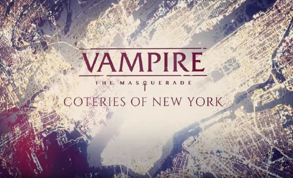 """""""Vampire: The Masquerade - Coteries of New York"""" Gets A New Trailer"""