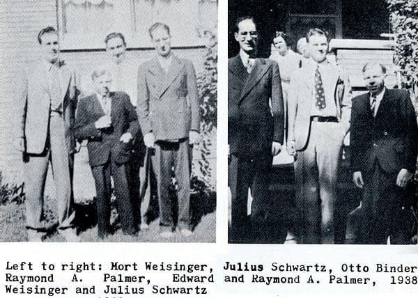 Raymond Palmer, the man who helped start the UFO craze leading to Roswell, along with DC Comics editors Mort Weisinger and Julius Schwartz