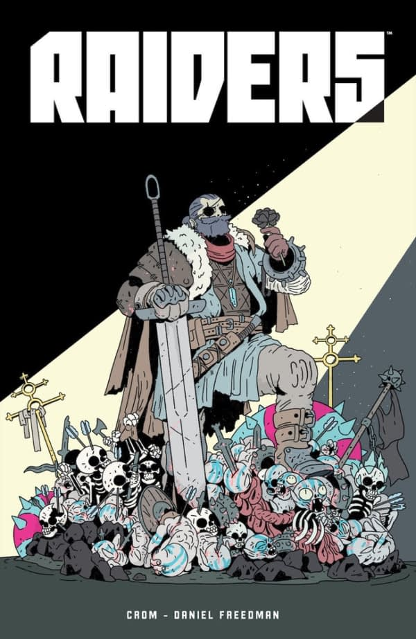 CROM and Daniel Freedman's Raiders Comes to Dark Horse Next June