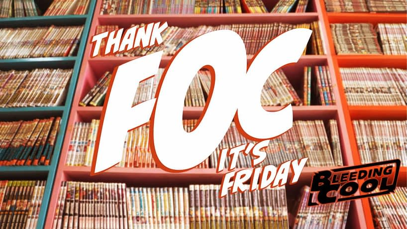 Thank FOC It's Friday, 20th September 2019 – From JJ Abrams to X-Men to the Illuminati Ball