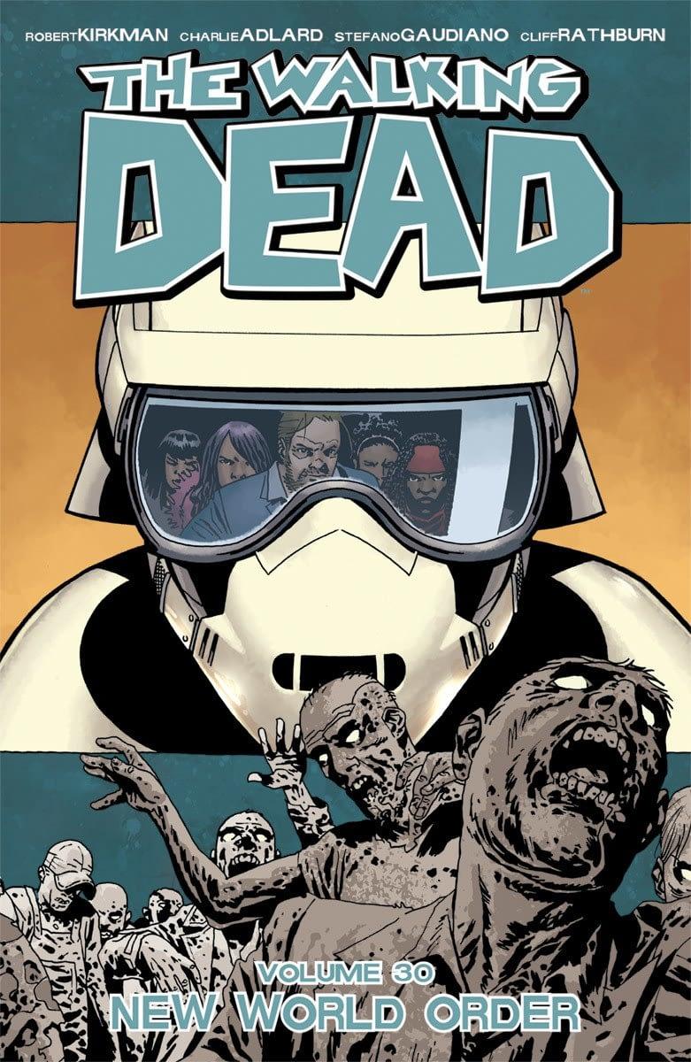 The Walking Dead, Vol. 30: New World Order TP